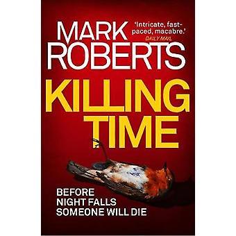 Tuer le temps de tuer le temps - livre 9781786695116