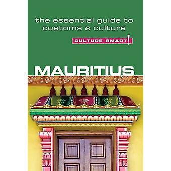 Mauritius - Culture Smart! - The Essential Guide to Customs and Cultur