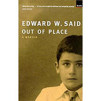 Out of Place - A Memoir (New edition) by Edward W. Said - 978186207370