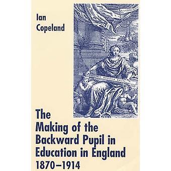 O Making of do aluno para trás no ensino em Inglaterra - 1870-1914