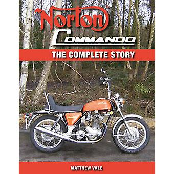 Norton Commando - The Complete Story by Matthew Vale - 9781847972385 B