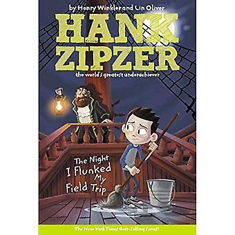 Den natten jag Flunked min studieresa (Hank Zipzer)
