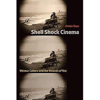 Shell Shock Cinema: Culture de Weimar et les blessures de guerre