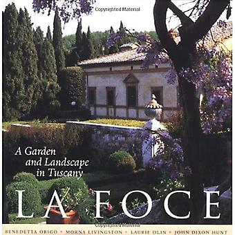 La Foce: A Garden and Landscape in Tuscany (Penn Studies in Landscape Architecture)