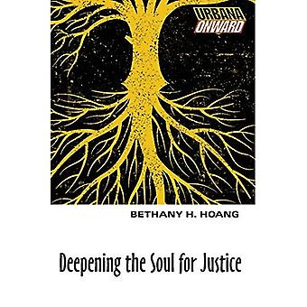 Deepening the Soul for Justice