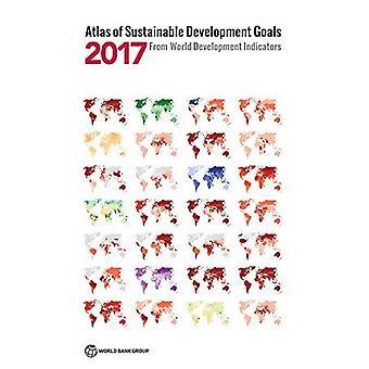 Atlas of Sustainable Development Goals 2017: From World Development Indicators - World Bank Atlas