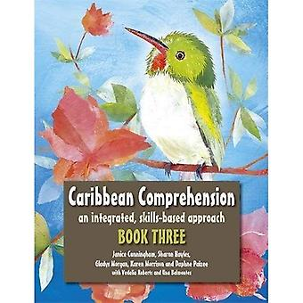 Caribbean Comprehension: An integrated, skills based approach Book 3