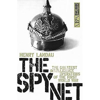 Spionen Net: den de största underrättelseverksamhet av den första världen krigit (dialog spionage klassiker)