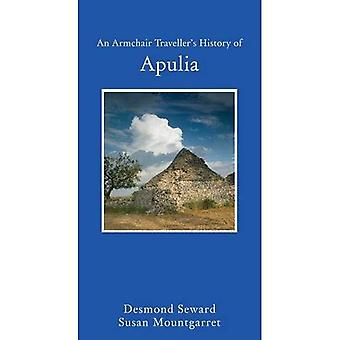 An Armchair Traveller's History of Apulia (Armchair Taveller's History)