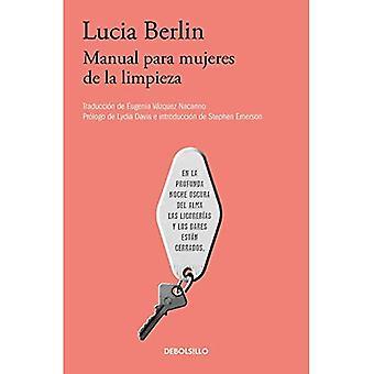 Manual Para Mujeres de la Limpieza/a manuel pour les femmes de ménage [espagnol]