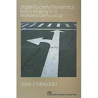 Staat und Gesellschaft Dynamik: Politikgestaltung in einer restaurierten Demokratie