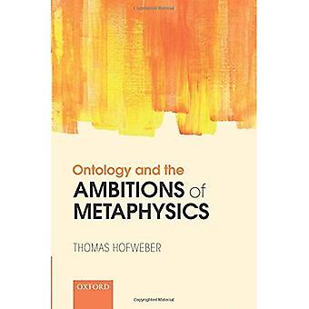 Ontologie und die Ambitionen der Metaphysik