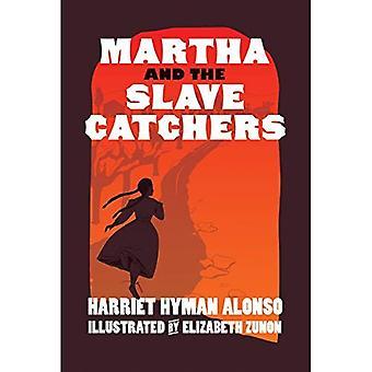 Martha en de Slave-Catchers