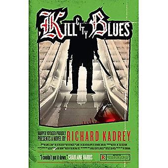 Kill City Blues (Sandman Slim 5)