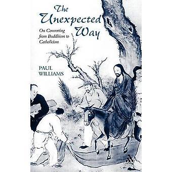 Oväntat sätt konvertera från buddhismen till katolicismen av Williams & Paul