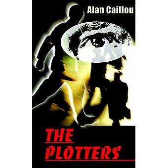 The Plotters by Caillou & Alan