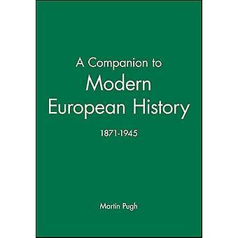 A Companion to Modern European History 18711945 by Pugh & Martin