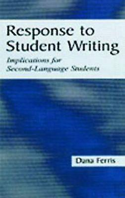Response to Student Writing by Ferris & Dana R.