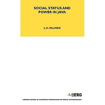 Social Status and Power in Java by Palmier & L. H.