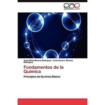 Fundamentos de La Quimica por Moreno Rodriguez Jose Albino