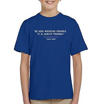 Mindfulness Dalai Lama Be Kind Quote Kid's T-Shirt