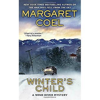 Winter's Child by Margaret Coel - 9780425280331 Book