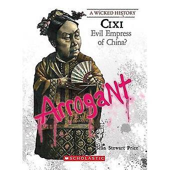 CIXI - Evil Empress of China? by Sean Stewart Price - 9780531221716 Bo