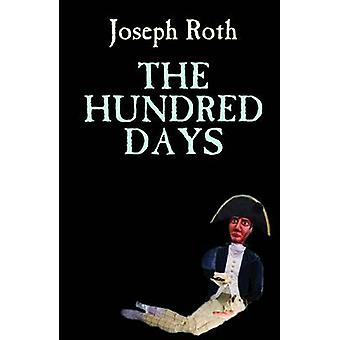 The Hundred Days by Joseph Roth - Richard Panchyk - 9780720613636 Book