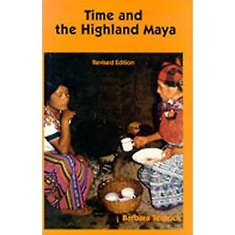 Time and the Highland Maya by Barbara Tedlock - 9780826313584 Book