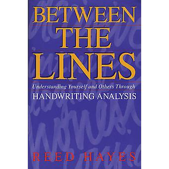 Between the Lines - Understanding Yourself and Others Through Handwrit