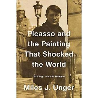 Picasso e la pittura che ha scioccato il mondo di Miles J. Unger - 9
