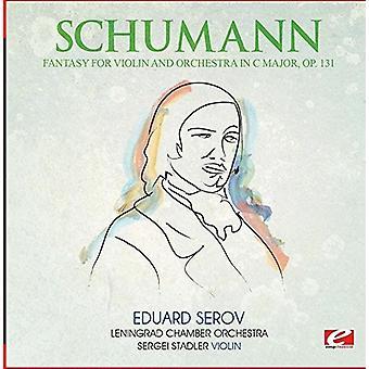Schumann - Fantasy for Violin & Orchestra C Major Op. 131 [CD] USA import