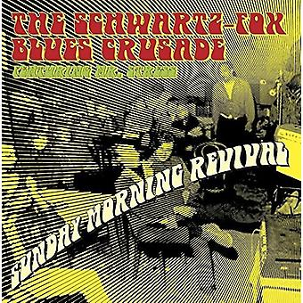 Schwartz Fox Blues korstog - søndag morgen Revival [CD] USA import