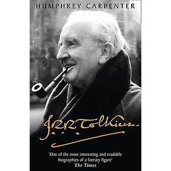 J. R. R. Tolkien - The Biography by Humphrey Carpenter - 9780008207779
