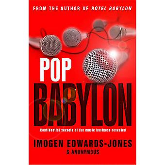Pop Babylon by Imogen Edwards-Jones - 9780552156929 Book