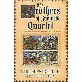 The Brothers of Gwynedd Quartet by Edith Pargeter - 9780747232674 Book