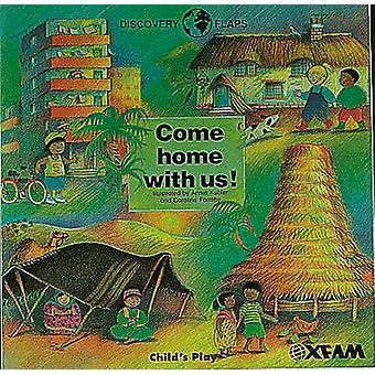 Come Home with Us by Annie Kubler - Caroline Formby - Oxfam - 9780859