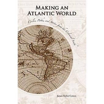 Rendre un monde Atlantique - cercles - chemins - et histoires de la Colo