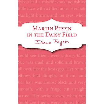 Martin Pippin i fältet Daisy av Eleanor Farjeon - 9781782950448 B