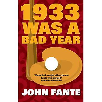 1933 Was a Bad Year (Main) by John Fante - 9781841951928 Book