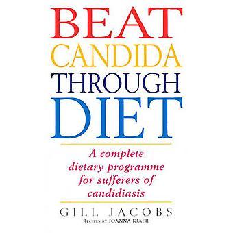 Pokonać Candida poprzez dietę - kompletny program diety dla cierpi o