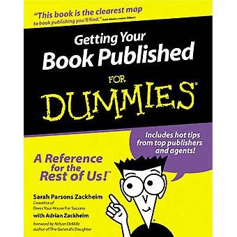 Getting Your Book Published for Dummies by Sarah Parsons Zackheim - 9