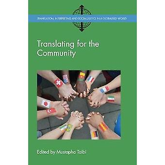 Translating for the Community by Mustapha Taibi - 9781783099122 Book