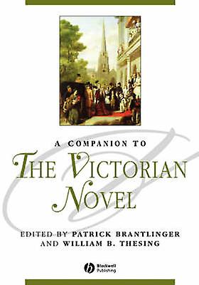 A Companion to the Victorian Novel (New edition) by Patrick Brantling