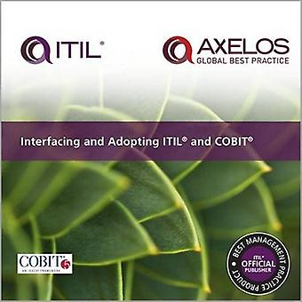 Interfacing and Adopting Itil and C