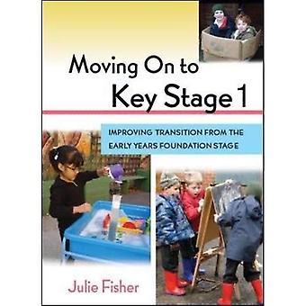 Passer à l'étape clé 1: amélioration de la Transition de la petite enfance fondation stade