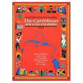 Heinemann samfundsfag for lavere sekundære Book 1 - Caribien: vort Land og folk