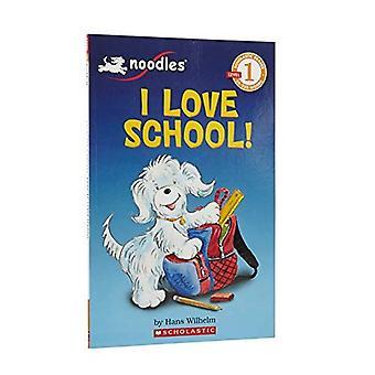 Ik hou van School! (Scholastische Reader - niveau 1