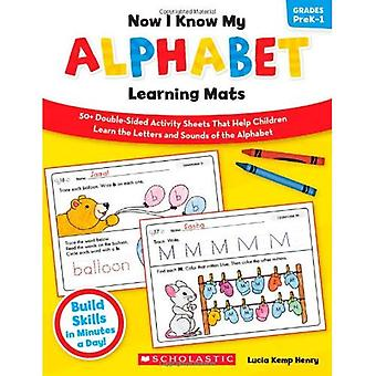Now I Know My Alphabet Learning Mats, Grades PreK-1