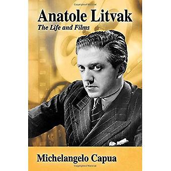 Anatole Litvak: Życie i filmy